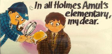 In all Holmes Amul's elementary, my dear.