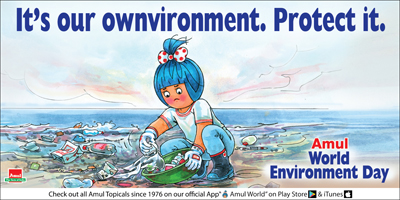 It's our ownenvironment. Protect it!